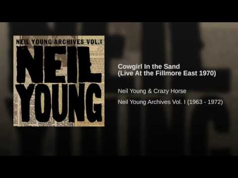 cowgirl in the sand live at the fillmore east 1970 youtube. Black Bedroom Furniture Sets. Home Design Ideas
