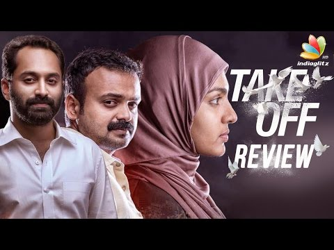 Take Off Movie Review | Kunchacko Boban | Parvathy | Fahadh Faasil | Asif Ali