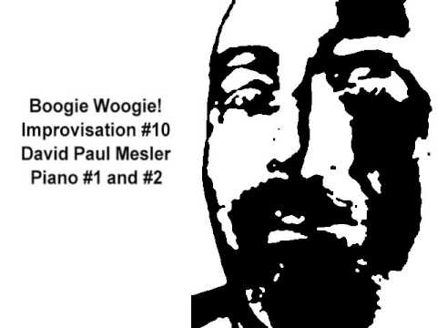 Boogie! Session, Improvisation #10 -- David Paul Mesler (piano duo)