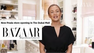 Fashion News: Prada Opening in The Dubai Mall and More...