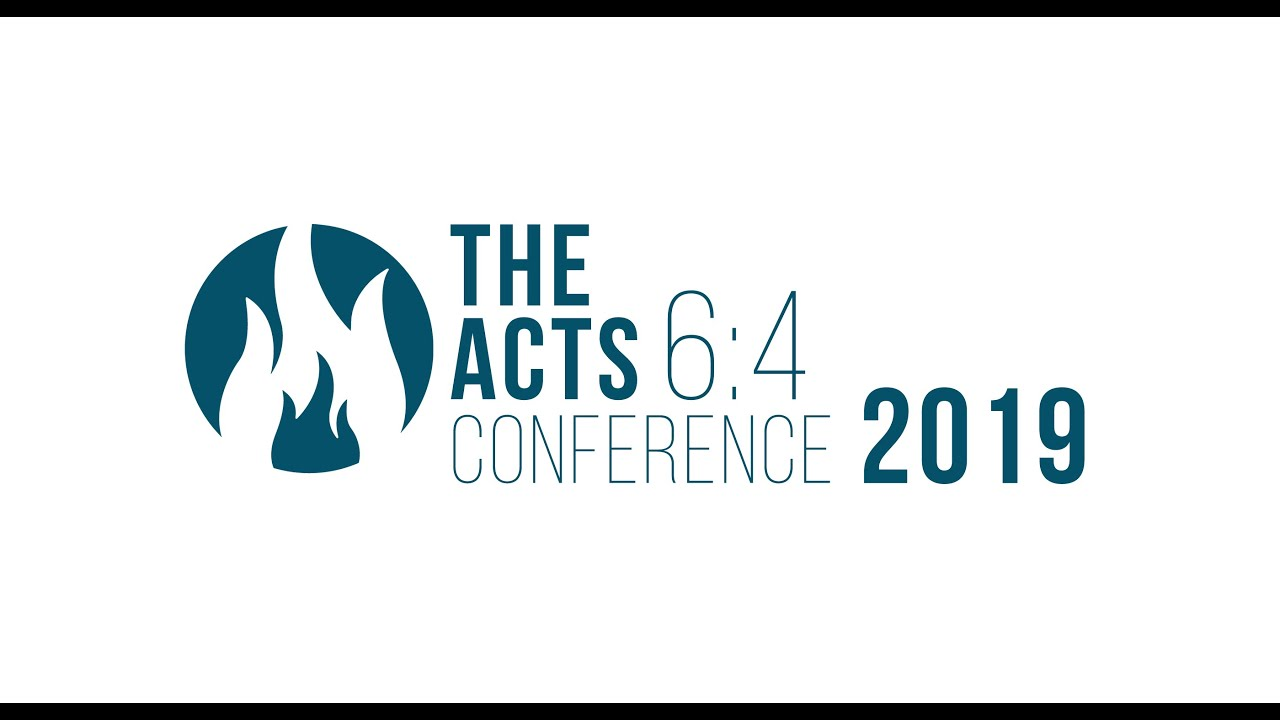 The Acts 6:4 Conference 2019 // Wednesday Morning