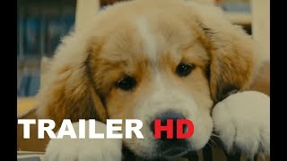 A DOG'S JOURNEY Official Trailer (2019) A Dog's Purpose 2, Drama Movie HD