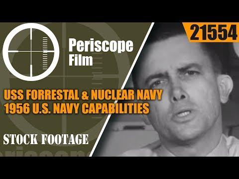 USS FORRESTAL & NUCLEAR NAVY 1956 U.S. NAVY CAPABILITIES DOCUMENTARY 21554