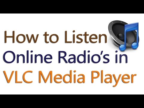 How to Listen Online Radio's in VLC Media Player For Free