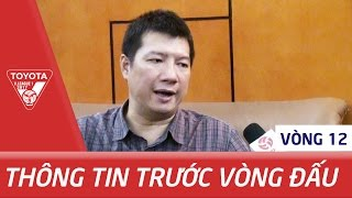 long an con nuoc ma tat cung la tot roi  blv quang huy nhan dinh truoc vong 12 v-league