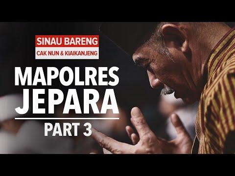 Sinau Bareng Mbah Nun Dan KiaiKanjeng   Mapolres Jepara   Part 3