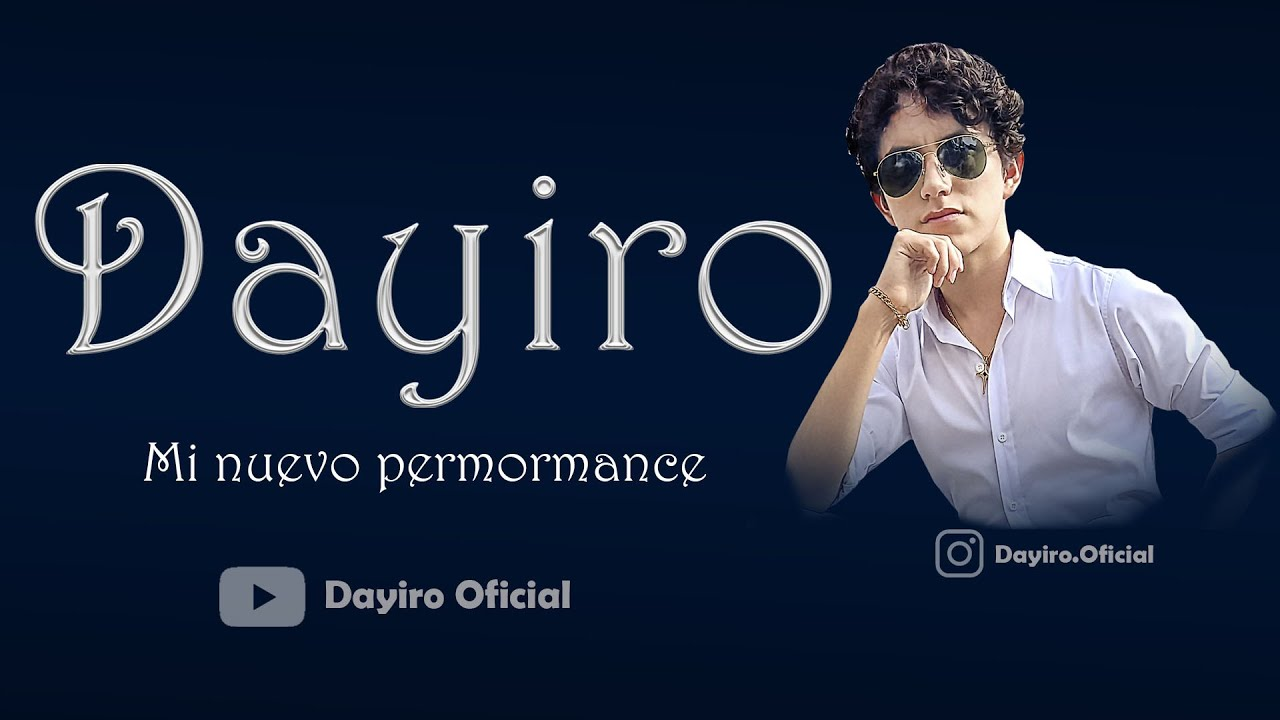 Dayiro - Nuevo Performance/2021