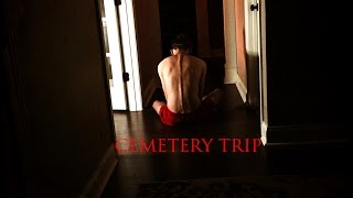 Cemetery Trip   (Horror Short Film)