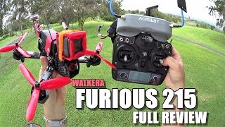 WALKERA FURIOUS 215 FPV Race Drone Full Review - [Unboxing, Inspection, Flight Test, Pros & Cons]