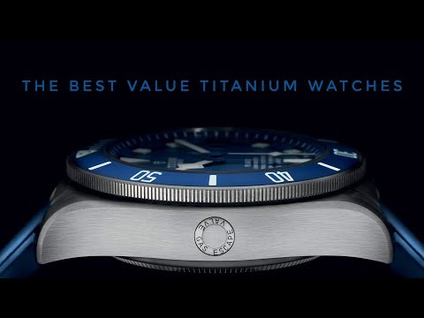 The Best Value Titanium Watches