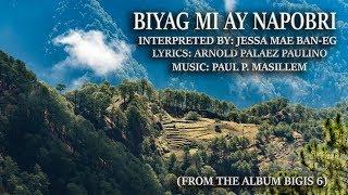 Biag Mi Ay Napobre - Jessa Mae Ban-eg