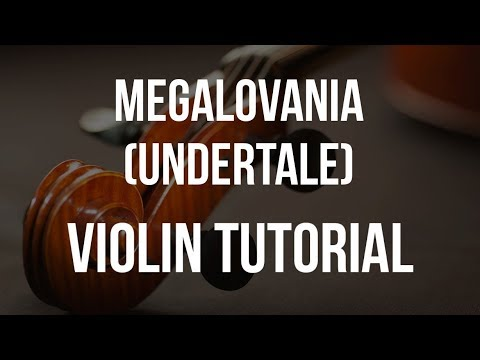 How to play Megalovania (Undertale) on Violin