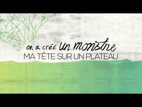 on a créé UN MONSTRE - Ma tête sur un plateau (Lyrics video)