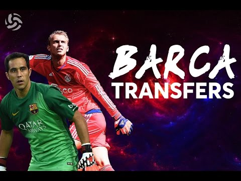 Goodbye Claudio Bravo | Welcome Cillessen! | FC BARCELONA TRANSFERS
