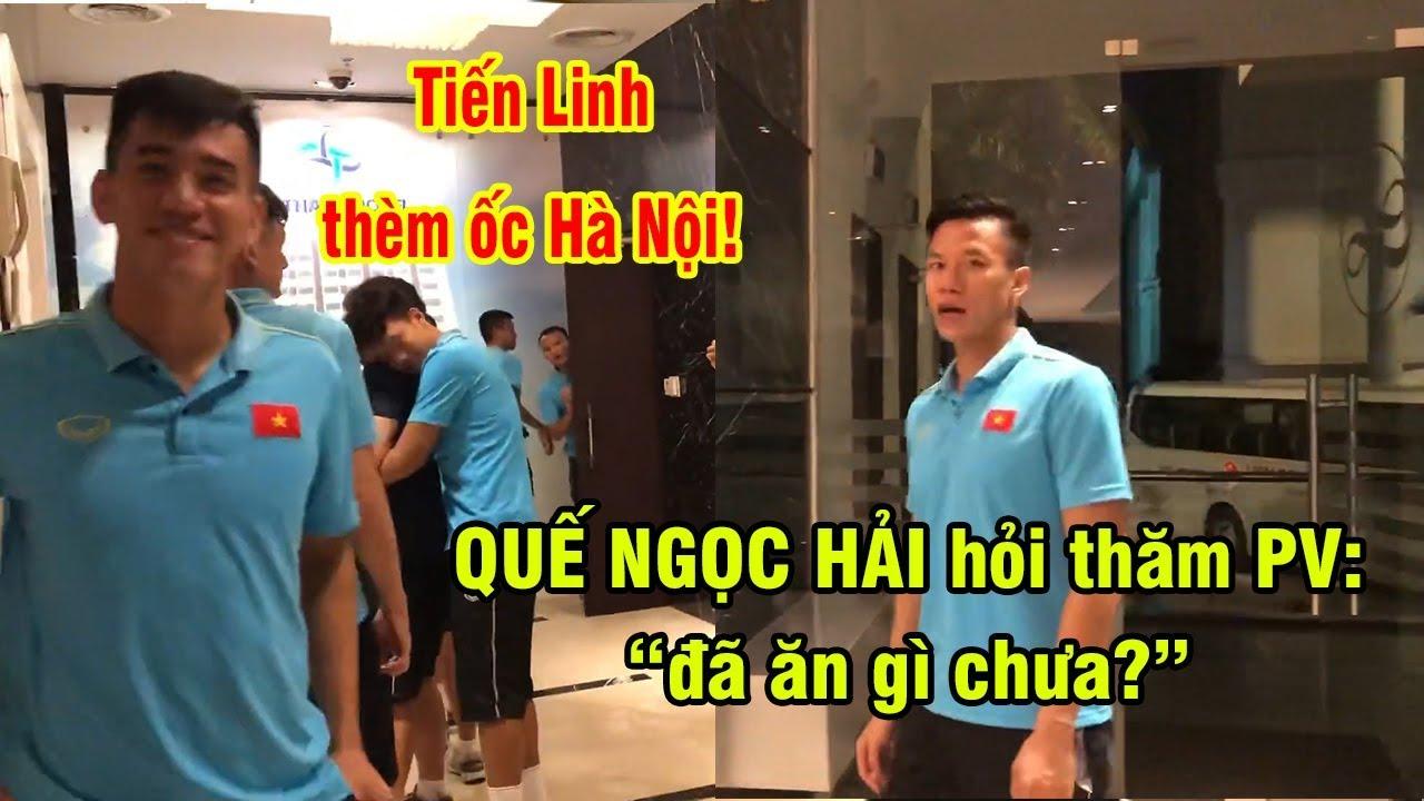 Hải Quế hỏi thăm PV bị đói, Tiến Linh