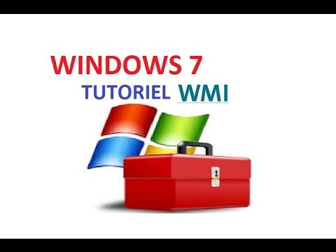 Tutoriel Windows 7 -  Réparation WMI