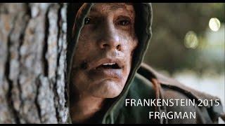 Frankenstein 2015 Fragman (30 Ekim 2015