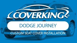 How to Install 2011-2018 Dodge Journey Custom Seat Covers