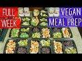 Full Week Vegan MEAL PREP For Weight Loss     Healthy Plant Based Food Prep