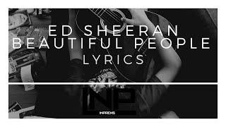 Ed Sheeran Beautiful People Lyrics FT. Khalid #INP #SONGS #INPSONGS