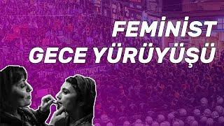 Feminist Gece Yürüyüşü 2019