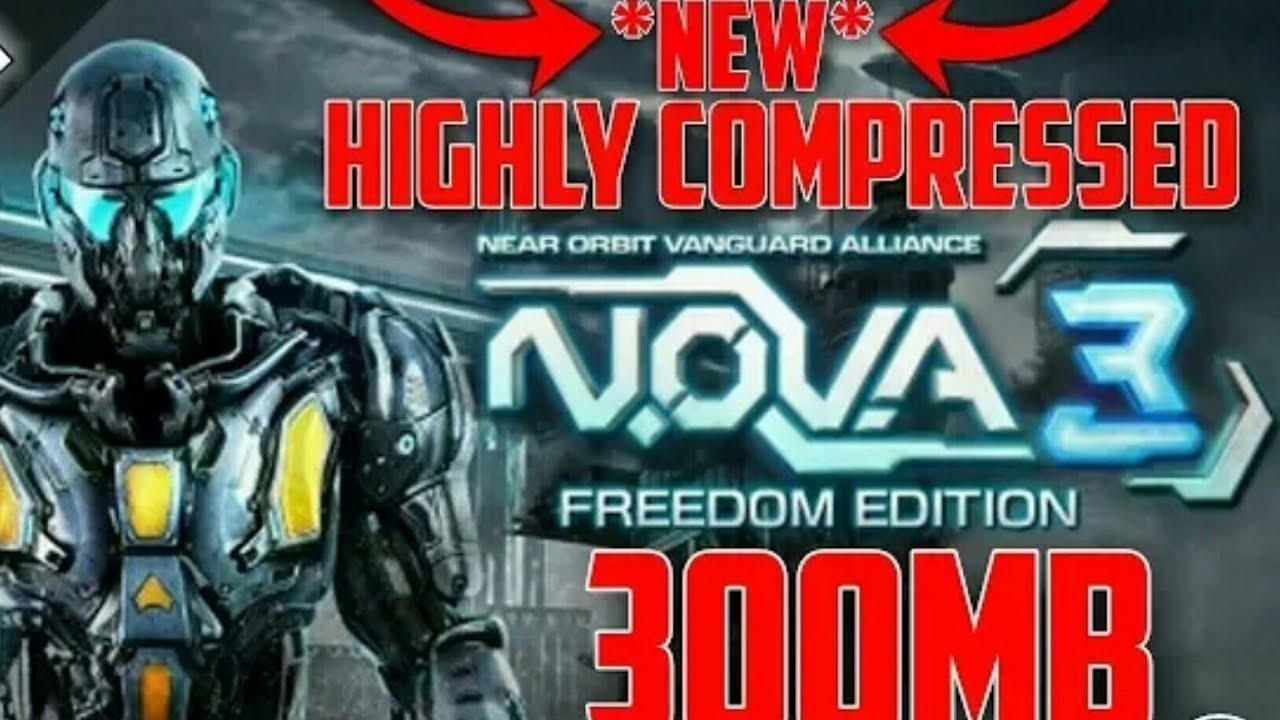 download nova 3 freedom edition highly compressed