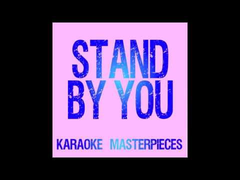 Stand By You (Originally Performed By Rachel Platten) [Instrumental Karaoke]