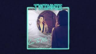 Twinnie - Lie To Me (Official Audio)
