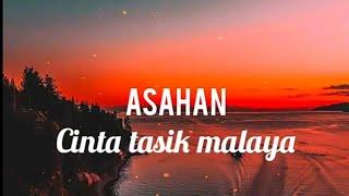Cinta Tasikmalaya - ASAHAN (lirik)