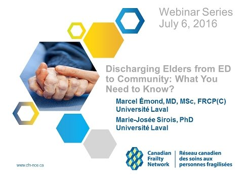 CFN Webinar 2016 07 06 DISCHARGING ELDERS FROM ED TO COMMUNITY  WHAT YOU NEED TO KNOW?