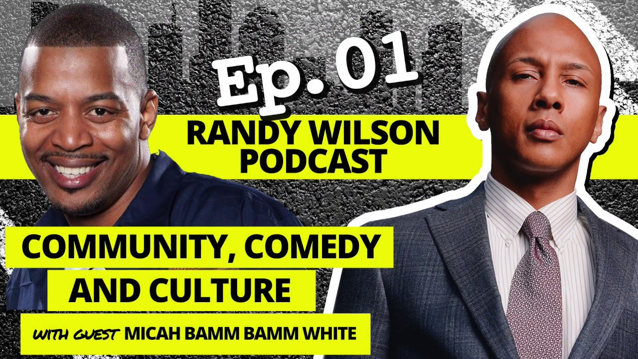 Ep. 01 - Community, Comedy and Culture with Micah Bamm Bamm White