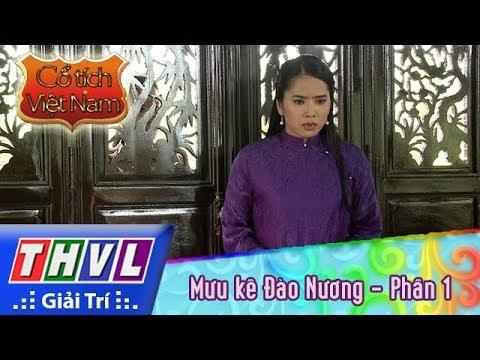 THVL | Cổ tích Việt Nam: Mưu kế Đào Nương