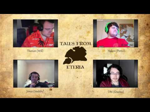Tales From Eteria - Session 8 - The Prophet Provides (Part 1)