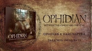 Ophidian & Hamunaptra - Darkness Incarnate
