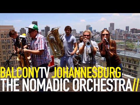 THE NOMADIC ORCHESTRA - THE FISH (BalconyTV)