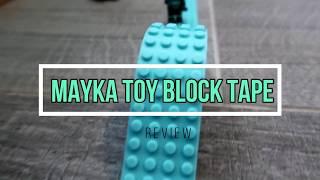 Mayka Block Tape *Review*