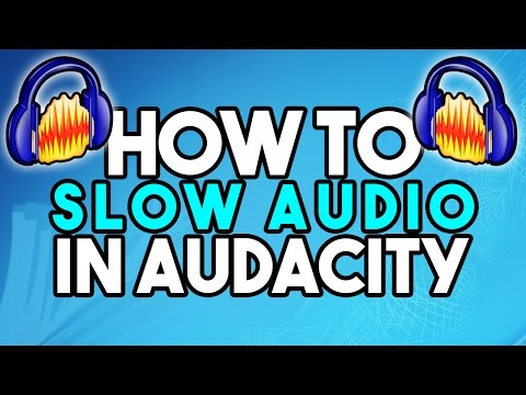 How To: Slow Down Music in Audacity
