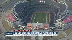 Denver Broncos awarded Mile High Stadium naming rights during Sports Authority bankruptcy case