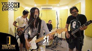 Yellow Room Live: Loop - 31