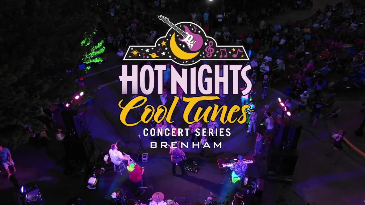Hot Nights Cool Tunes Summer Concert Series Brenham Tx