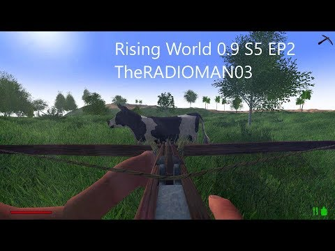 """Rising World 0.9 S5 EP2 """"Clothes and Crossbow"""""""