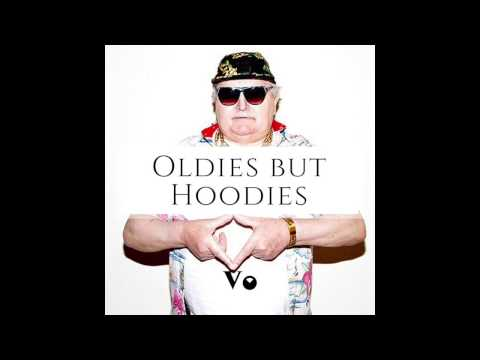 Oldies but Hoodies (Oldies Trap Mix)