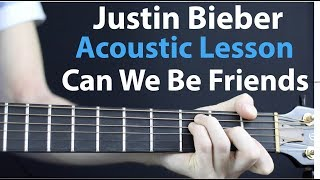 JUSTIN BIEBER - Friends: Acoustic Guitar Lesson Easy to learn