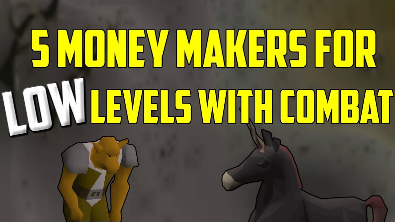 OSRS - Top 5 Combat Money Making Methods for LOW Level Accounts