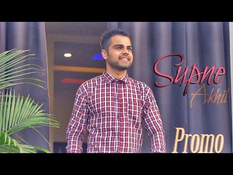 Akhil - Supne | Promo | Yellow Music