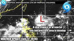 Weather Update Today | July 12, 2020 | Low Pressure Area