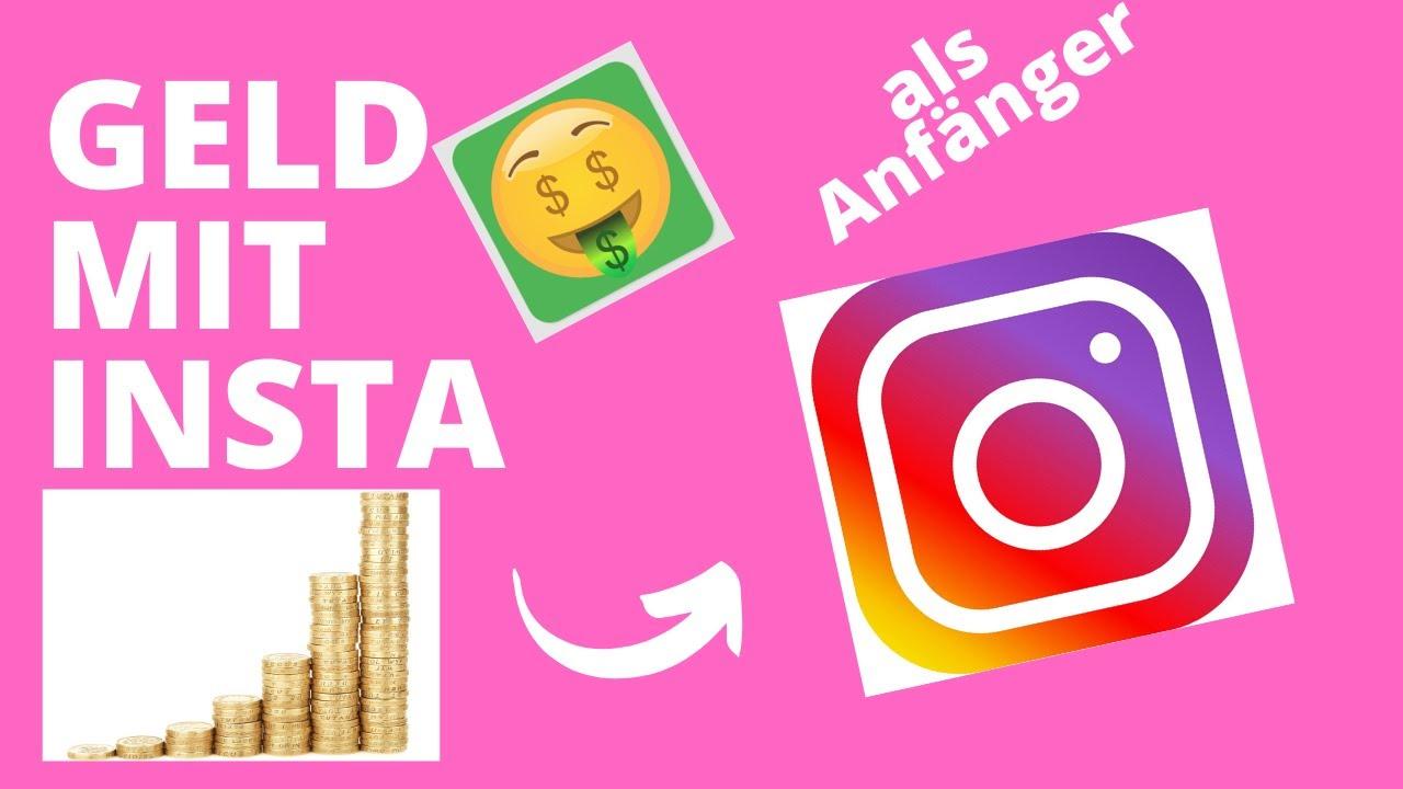 Mit Instagram Geld verdienen - Anleitung für Anfänger ...