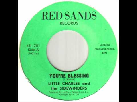 Little Charles And The Sidwinders - You're Blessing.wmv