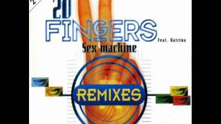 20 Fingers Feat. Katrina - Sex Machine (Excess Remix Act 1)