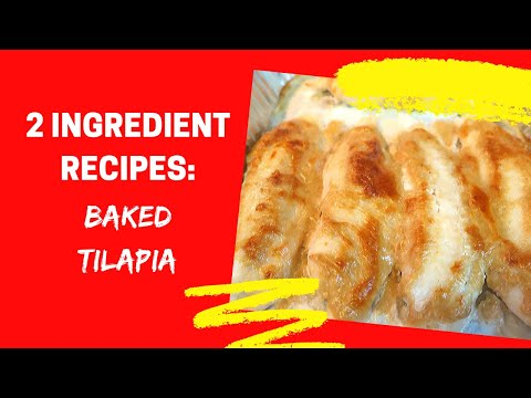 BEST BAKED TILAPIA / 2 INGREDIENT RECIPES EP. 4